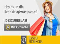 Día Pichincha - Hoy es un día lleno de ofertas para tí