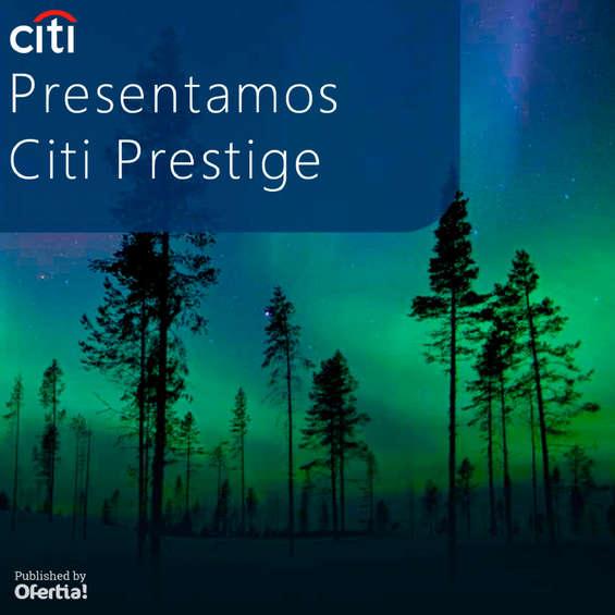 Ofertas de Citibank, Presentamos City Prestige