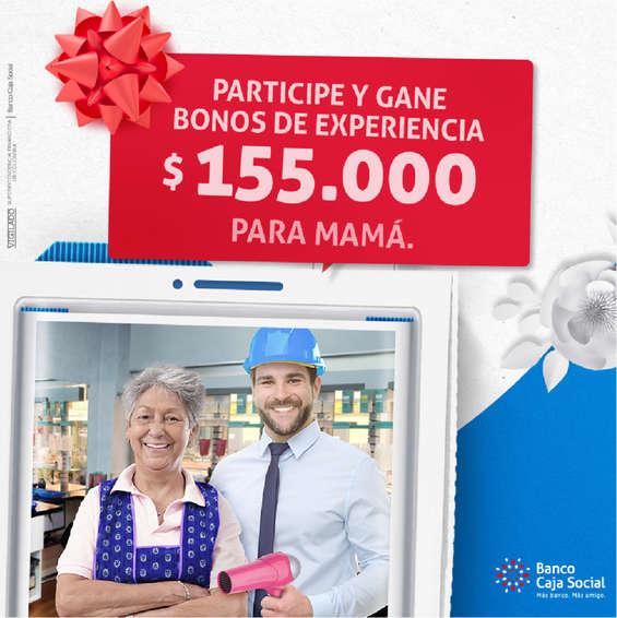 Ofertas de Banco Caja Social, Participe y gane bono de experiencia para Mamá