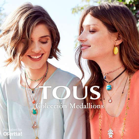 Ofertas de Tous, Colección Medallions