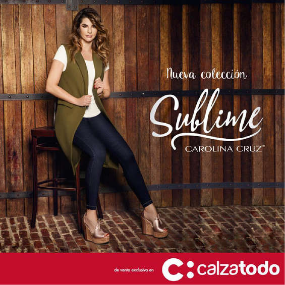Ofertas de Calzatodo, Nueva colección Sublime por Carolina Cruz