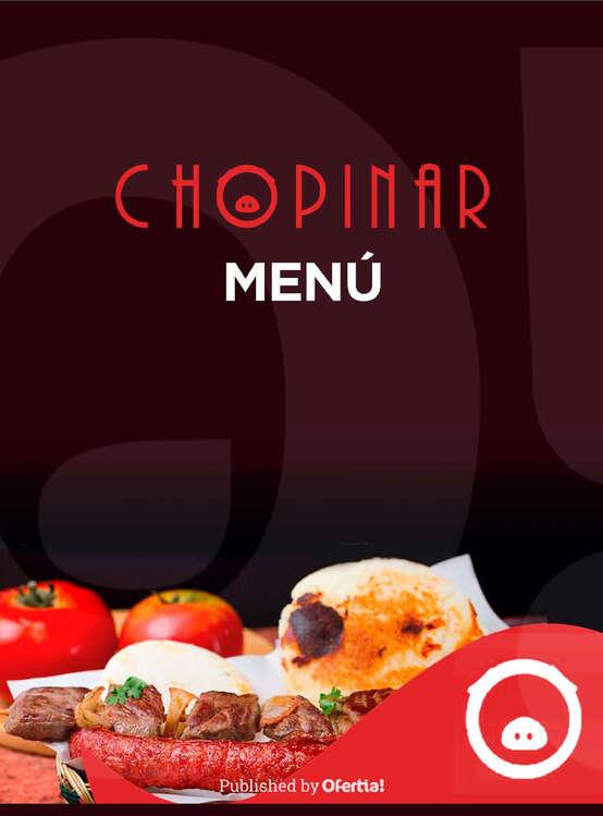 Ofertas de Chopinar, Chopinar menu