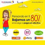 Ofertas de Viva Colombia, Pensando en ti bajamos un 80% el recargo a pagos en efectivo